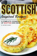 Scottish Inspired Recipes