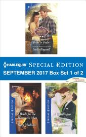 Harlequin Special Edition September 2017 Box Set 1 of 2: The Maverick's Bride-to-Order\A Bride for the Mountain Man\A Wedding to Remember