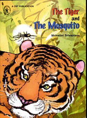 The Tiger and the Mosquito