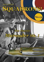 The Martin Marauder Mk. I