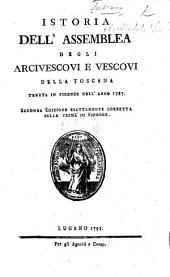 Istoria dell'Assemblea degli Arcivescovi e Vescovi della Toscana, tenuta in Firenze l'anno MDCCLXXXVII. By R. Tanzini