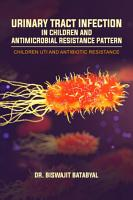 Urinary Tract Infection in Children and Antimicrobial Resistance Pattern PDF