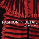 Fashion in Detail 1700 2000 PDF
