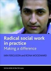 Radical Social Work in Practice