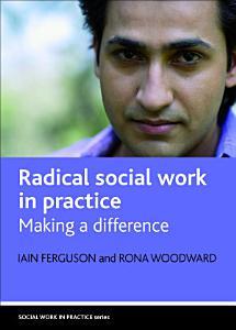 Radical Social Work in Practice Book