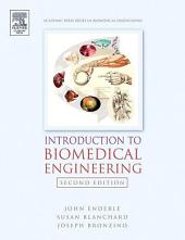 Introduction to Biomedical Engineering: Edition 2