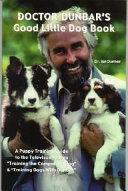 Download Doctor Dunbar s Good Little Dog Book Book