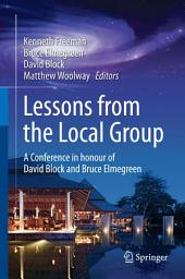 Lessons from the Local Group: A Conference in honour of David Block and Bruce Elmegreen