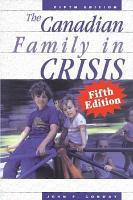 The Canadian Family in Crisis PDF