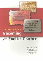 The Complete Guide to Becoming an English Teacher PDF