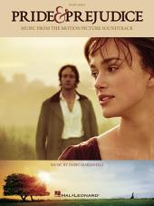 Pride & Prejudice Songbook: Music from the Motion Picture Soundtrack Piano Solo