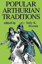 Popular Arthurian Traditions