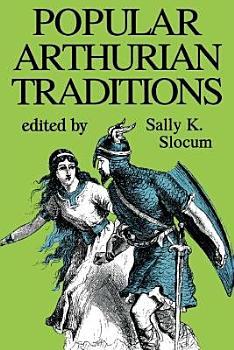 Popular Arthurian Traditions PDF