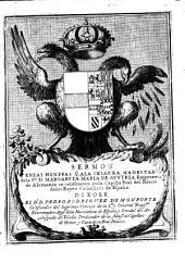 Sermon en las honrras que a Margarita Maria de Austria emperatriz de Alemania se celebraron en la capilla real del palacio de los reyes de Espana