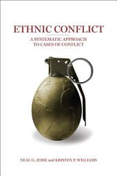 Ethnic Conflict: A Systematic Approach to Cases of Conflict