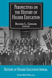 Perspectives on the History of Higher Education: Volume 24; Volume 2005