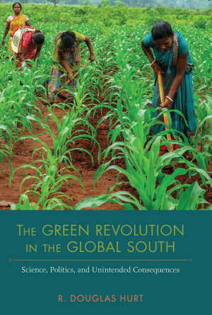 The Green Revolution in the Global South