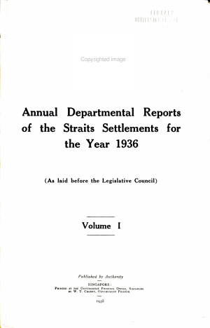 Annual Departmental Reports of the Straits Settlements for the Year ...