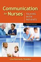 Communication for Nurses  Talking with Patients PDF
