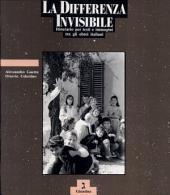 La differenza invisibile: itinerario per testi e immagini tra gli ebrei italiani