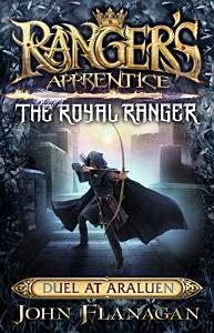Ranger s Apprentice The Royal Ranger 3  Duel at Araluen PDF