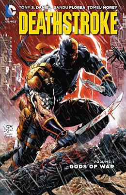 Deathstroke Vol  1  Gods of War