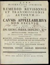 Dissertatio Iuridica De Remedio Revisionis Et Transmissionis Actorum In Causis Appellabilibus Non Excluso