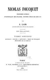 Nicolas Foucquet: procureur général, surintendant des finances, ministre d'état de Louis XIV, Volume2