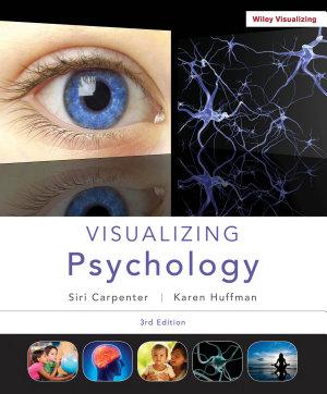 Visualizing Psychology  3rd Edition