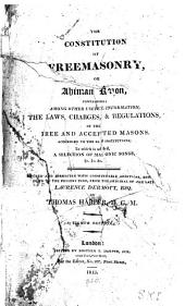 Constitution of Freemasonry: Or, Ahiman Rezon