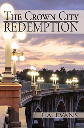 The Crown City Redemption PDF