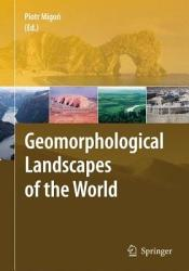 Geomorphological Landscapes of the World PDF