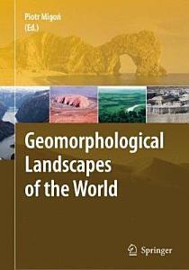Geomorphological Landscapes of the World