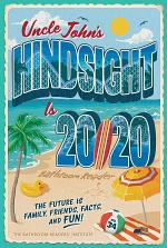 Uncle John's Hindsight Is 20/20 Bathroom Reader