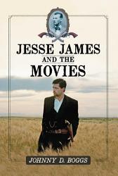 Jesse James and the Movies PDF