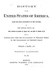 History of the United States of America, from the First Settlement of the Country: Volume 3
