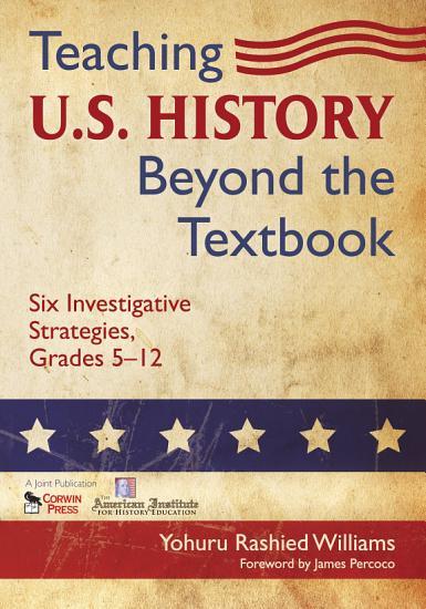 Teaching U S  History Beyond the Textbook PDF