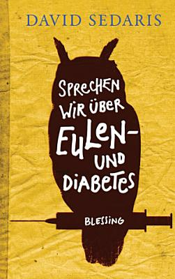 Sprechen wir   ber Eulen   und Diabetes PDF