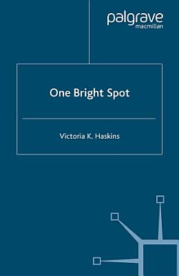 One Bright Spot