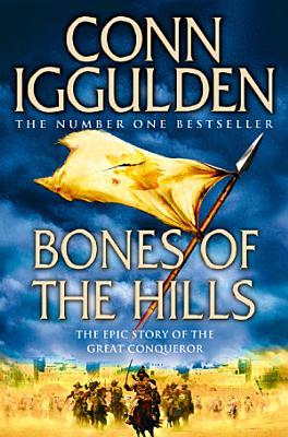 Bones of the Hills  Conqueror  Book 3