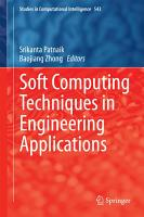Soft Computing Techniques in Engineering Applications PDF
