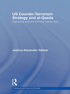 US Counter Terrorism Strategy and al Qaeda