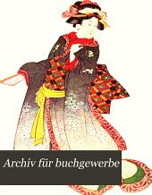 Archiv für buchgewerbe: Band 39