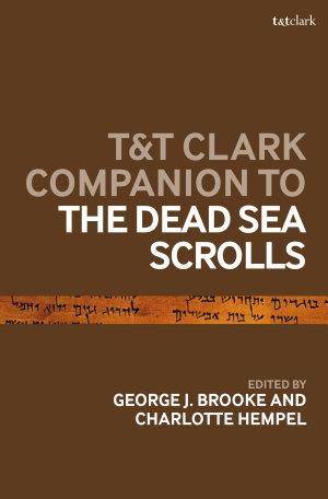 T&T Clark Companion to the Dead Sea Scrolls