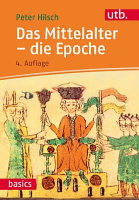 Das Mittelalter   die Epoche PDF