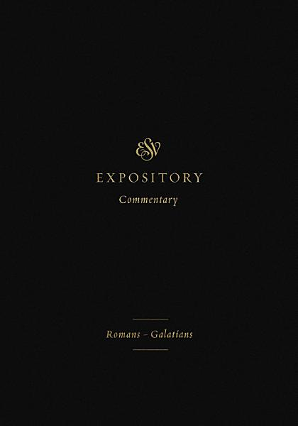 ESV Expository Commentary (Volume 10)
