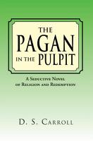 The Pagan in the Pulpit PDF