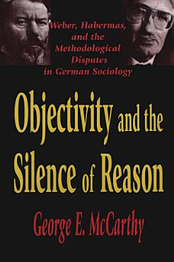 Objectivity and the Silence of Reason PDF