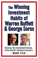 The Winning Investment Habits of Warren Buffett   George Soros PDF