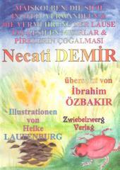 Maiskolben, die sich in Stein verwandeln / Die Vermehrung der Läuse: Ein Kinderbuch in türkisch und deutsch